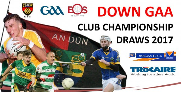 Down GAA Club JFC, IFC and Senior Football Championship Draws 2017