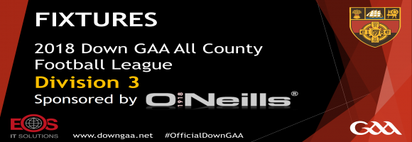 2018 Down GAA ACFL Fixtures Division 1, 2, 3 and 4