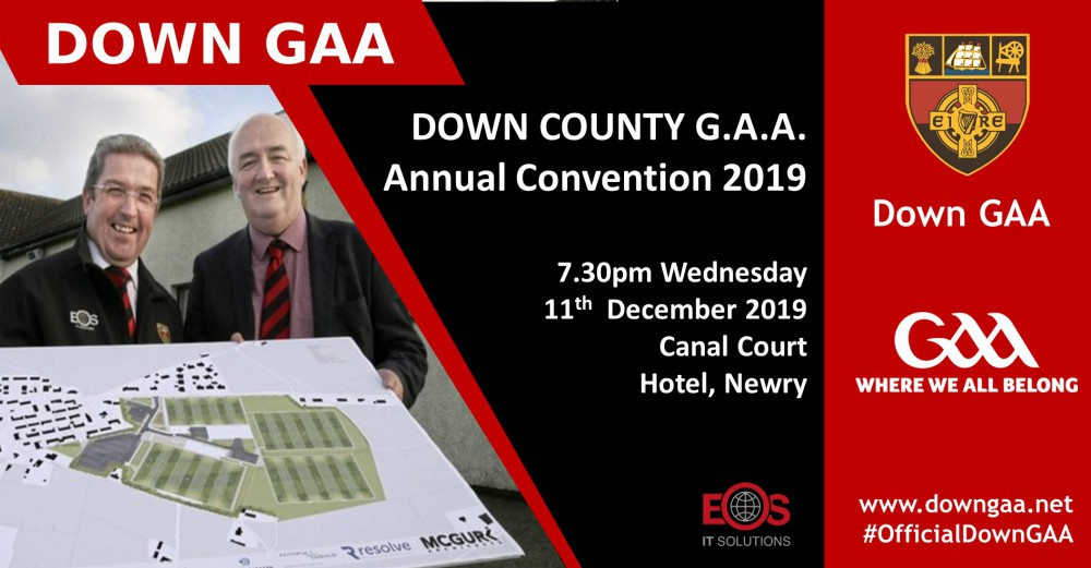 DOWN COUNTY G.A.A. Annual Convention 2019